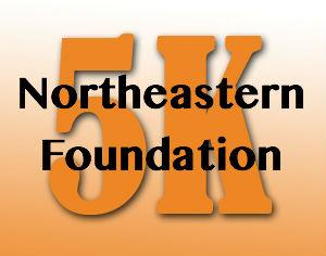 22nd ANNUAL NORTHEASTERN FOUNDATION 5K
