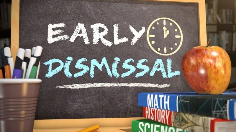 UPCOMING EARLY DISMISSALS